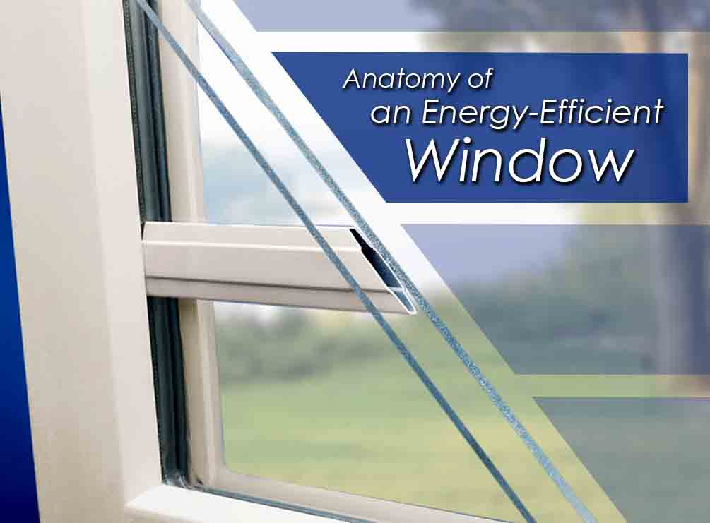 Anatomy of an Energy-Efficient Window